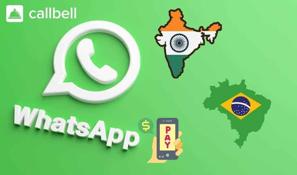 WhatsApp Pay in India and Brazil