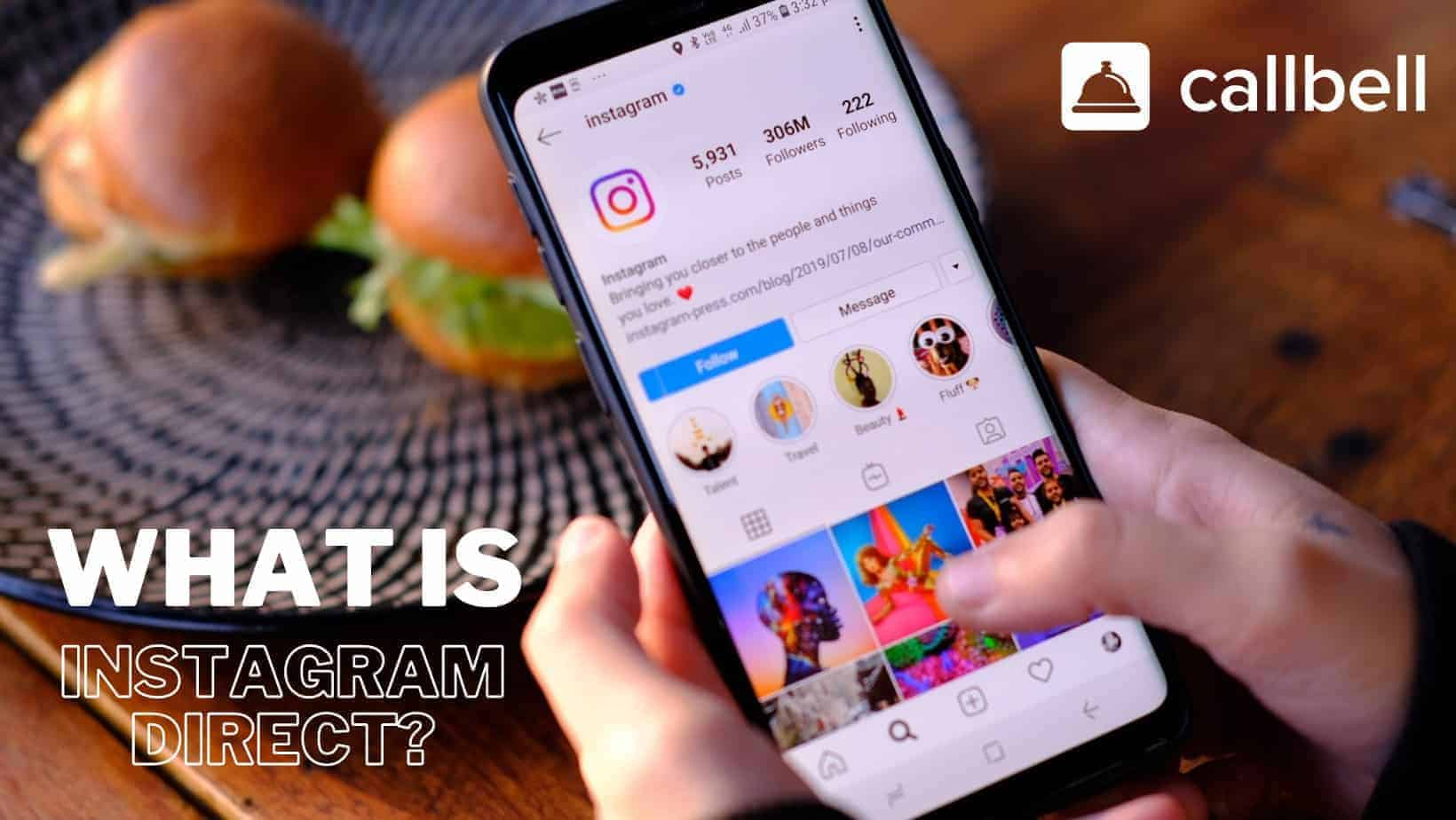 What is Instagram Direct