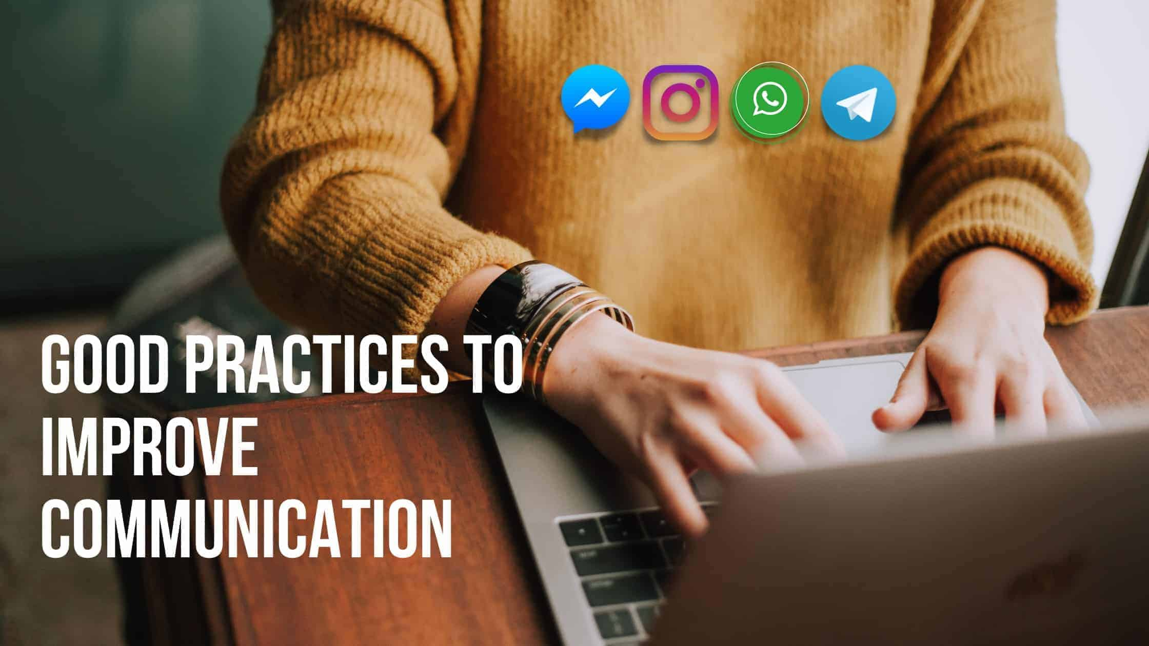 Best practices to improve communication