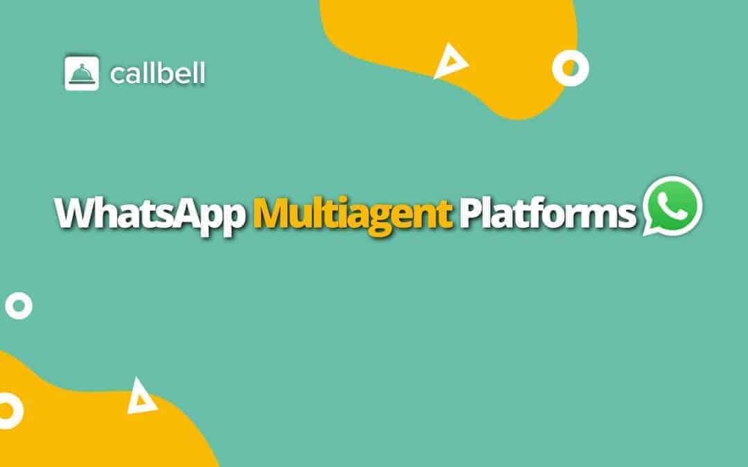 Multi-agent WhatsApp platforms
