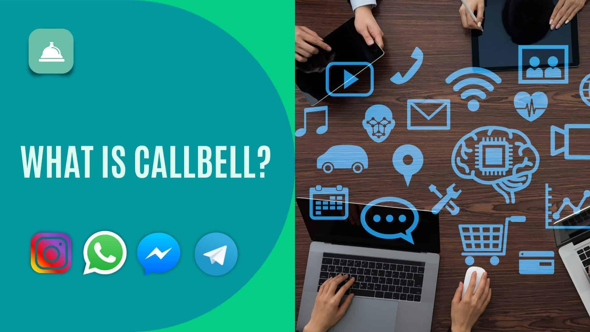 Qu'est-ce que Callbell et que puis-je faire avec cette plateforme pour Instagram?